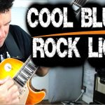 COOL BLUES ROCK LICKS