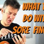 SORE FINGERS HURT FROM PLAYING GUITAR?